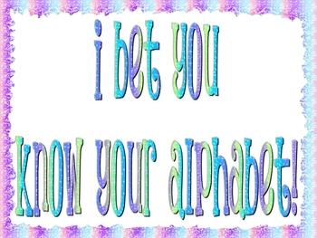 I Bet You Know Your Alphabet Book!!!