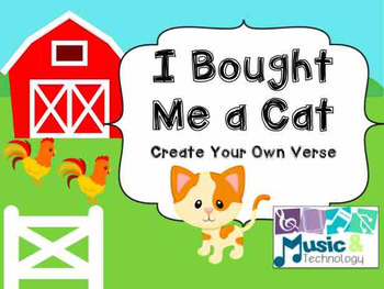 I Bought Me a Cat- Create Your Own Verse