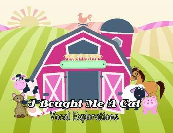 I Bought Me a Cat Vocal Explorations