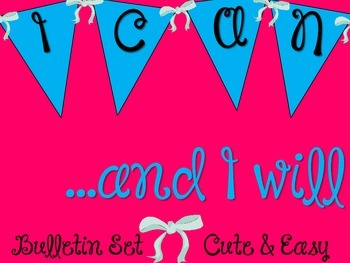 """""""I CAN"""" Bulletin Board Set/ Poster / Inspirational / Pink / Bows"""