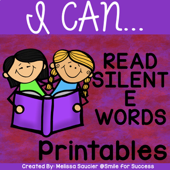 I CAN... Read Silent E Words!