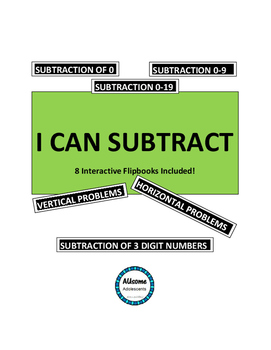I CAN SUBTRACT- Interactive Math Flipbooks
