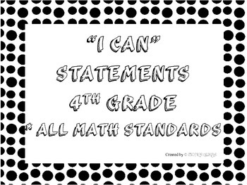 I CAN Statements 4th Grade Math Black & White Dots  *ALL E