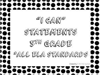 I CAN Statements 5th Grade ELA Black & White PolkaDot  *AL