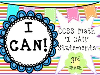 """""""I CAN"""" Statements Common Core Math 3RD GRADE"""