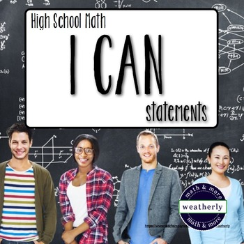 High School Math - I CAN statements - Mini Posters