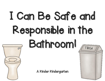 I Can Be Safe and Responsible in the Bathroom