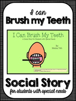I Can Brush My Teeth- Social Story for Students with Speci