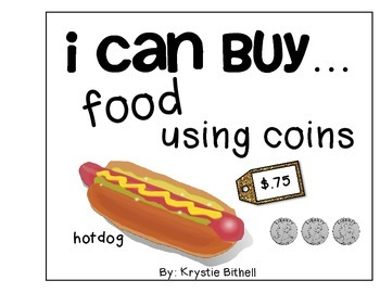 MONEY: I Can Buy...Food Using Coins Adapted Book with 2 Le