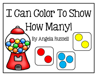 I Can Color To Show How Many! ~ Five Simple Centers