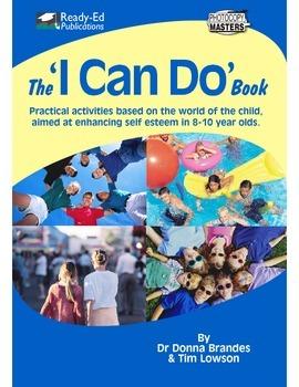I Can Do: Practical Activities to Raise Self Esteem in 8 -
