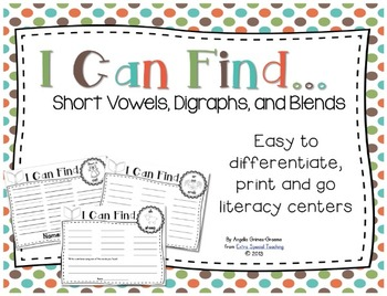 I Can Find...Short Vowels, Digraphs, and Blends (Print and Go)