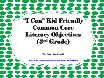 I Can Kid Friendly Common Core Literacy Objectives 3rd Gra