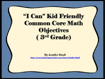 I Can Kid Friendly Common Core Math Objectives 3rd Grade
