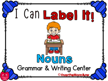 I Can Label It! Nouns Word Work Center