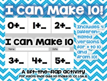 """I Can Make 10"" A lift-the-flap activity for 1.OA.6"