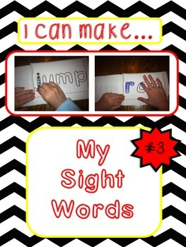 """I Can Make...My Sight Words""; Multi-sensory Instruction; Book 3"