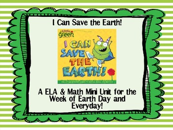 I Can Save the Earth! Mini Unit