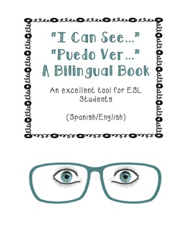 I Can See/Puedo Ver - Spanish Dual Language Book