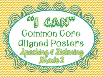 """""""I Can"""" Speaking & Listening Posters - Common Core Aligned"""