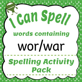 I Can Spell: Words Containing wor/war