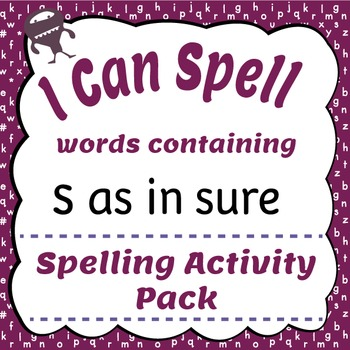 I Can Spell: Words containing 'S' as in sure