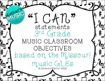 I Can Statements - 3rd Grade - Music Note