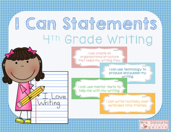 I Can Statements 4th Grade Writing - Common Core Aligned