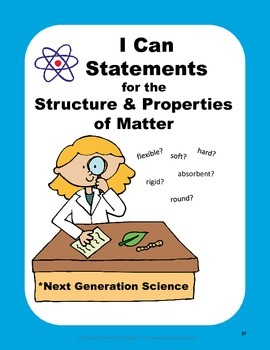 "Next Generation Science Standards ""I Can"" Statements ~ Matter"