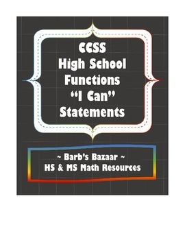 """""""I Can"""" Statements checklist for high school Functions CCSS"""