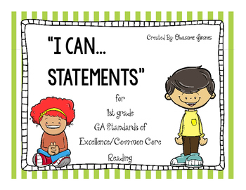 I Can Statements for 1st grade GASE/Common Core Reading