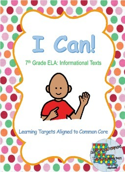 I Can Statements for 7th Grade: Reading Informational Texts