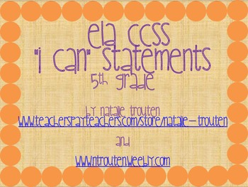 I Can Statements for ELA CCSS 5th Grade