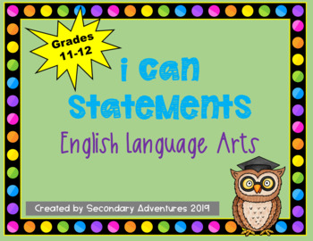 I Can Statements for ELA Grades 11-12