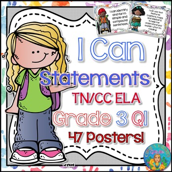 I Can Statements for Tennessee ELA Grade 3 First Quarter W