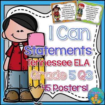 I Can Statements for Tennessee and Common Core ELA Grade 5