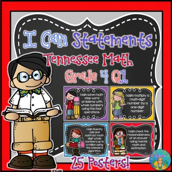 I Can Statements for Tennessee and Common Core Math Grade 4 Q1