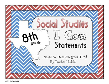 I Can Statements for Texas 8th Grade Social Studies