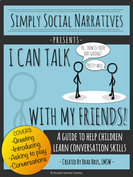 I Can Talk With My Friends! Social Narrative - Social Stor