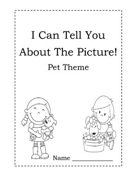 I Can Tell You About The Picture!~ 15 Picture Prompts~  Pet Theme