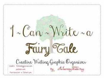 I Can Write A Fairy Tale ~ A Writing Center Graphic Organizer