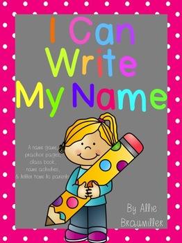 I Can Write My Name! [Handwriting Resource]