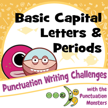 I Can Write Sentences with Capital Letters and Periods