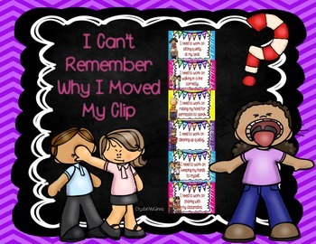 """""""I Can't Remember Why I Moved My Clip Teacher!"""" Behavior S"""