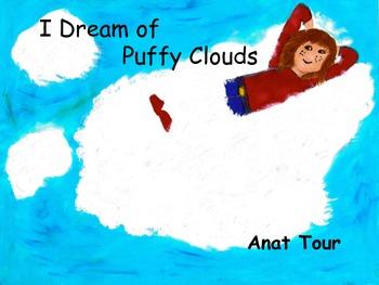 I Dream Of Puffy Clouds
