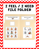 I Feel and I Need Visual File Folder {Autism & Special Education}