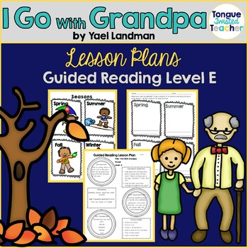 I Go With Grandpa by Yael Landman,Guided Reading Lesson Pl