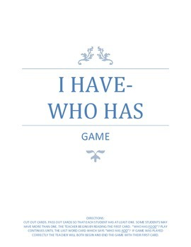I HAVE - WHO HAS GAME