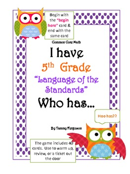 "I Have 5th Grade, ""Language of the Standards"" Who Has?"