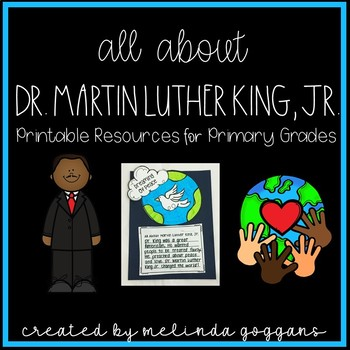 """I Have A Dream:"" All About Dr. Martin Luther King, Jr."
